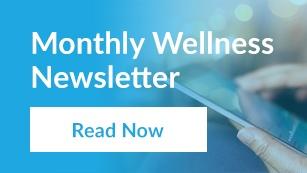 Monthly Wellness Newsletter