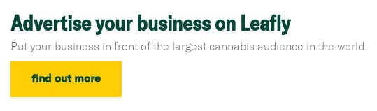Advertise your business on Leafly Put your business in front of the largest  cannabis audience in the world. Find out more