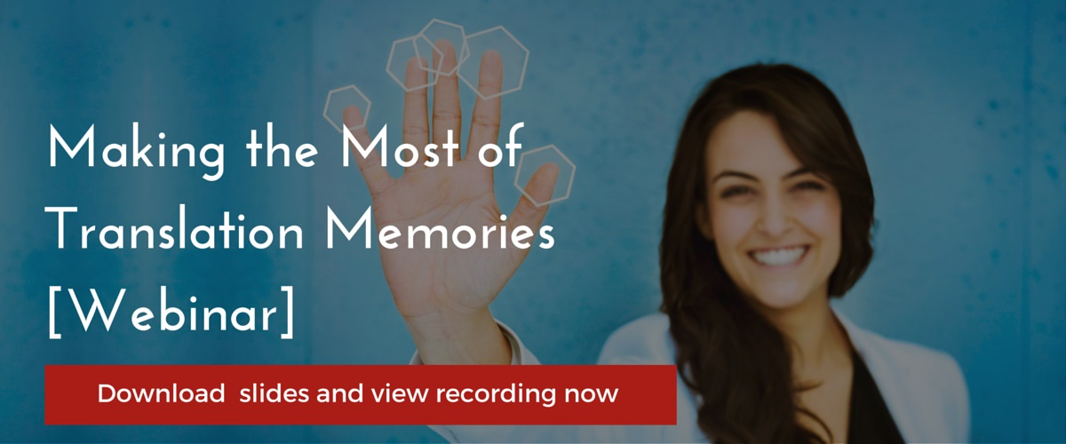 Making the Most of Translation Memories [Webinar]