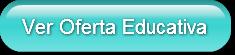 Ver Oferta Educativa