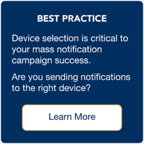 Best Practice Device Selection for Emergency Mass Notification Campaigns