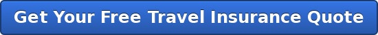 Get Your Free Travel Insurance Quote