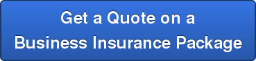 Get a Quote on a Business Insurance Package