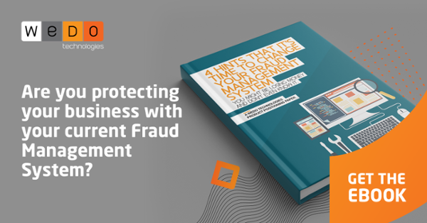 4 Hints That's Time to Change your Fraud Management System