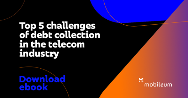 Ebook - Top 5 Challenges of Debt Collection  in the Telecom Industry