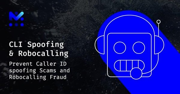 Caller ID Spoofing and Robocalling