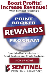 Sentinel Printing Print Broker Rewards Program