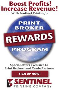 Sentinel Printing Print Broker Rewards Program