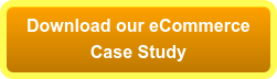 Download our eCommerce Case Study