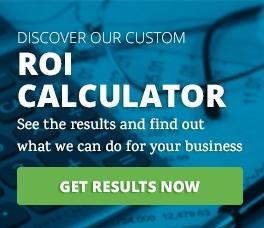 Calculate your ROI and get results