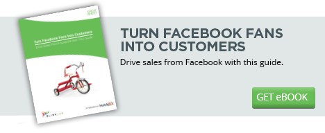 Turn Facebook Fans Into Customers