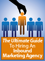 Guide to Hiring an Inbound Agency