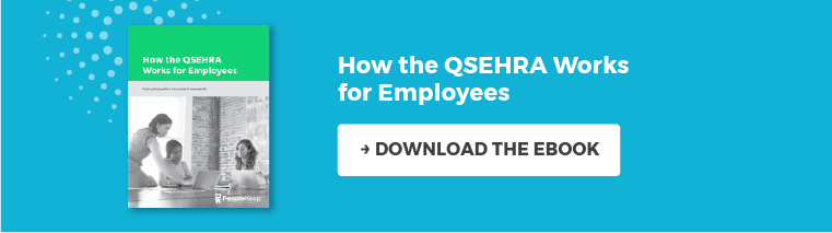 How the QSEHRA Works for Employees. Download the eBook.