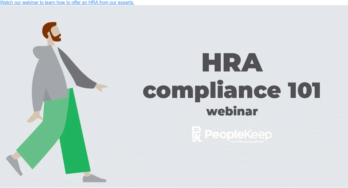 Watch our webinar to learn how to offer an HRA from our experts.