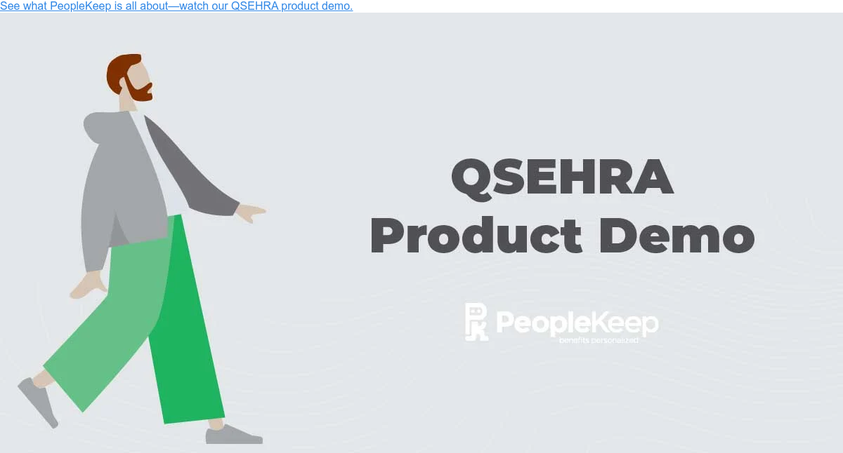 See what PeopleKeep is all about—watch our QSEHRA product demo.