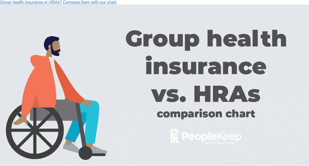 Group health insurance or HRAs? Compare them with our chart.