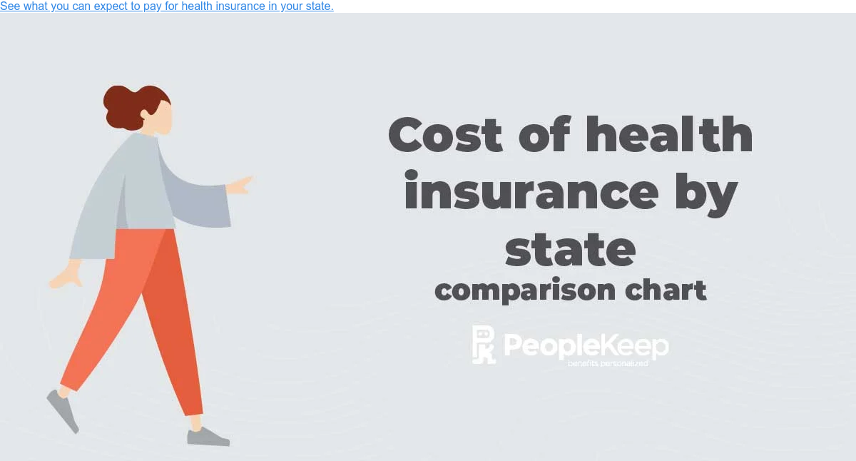 See what you can expect to pay for health insurance in your state.