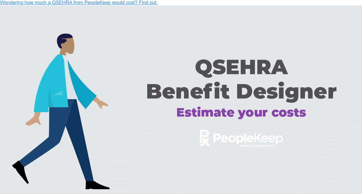 Wondering how much a QSEHRA from PeopleKeep would cost? Find out.