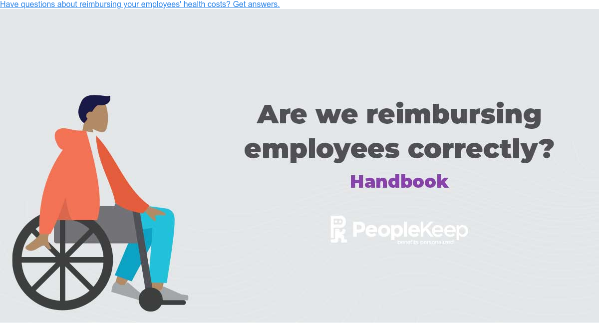 Have questions about reimbursing your employees' health costs? Get answers.