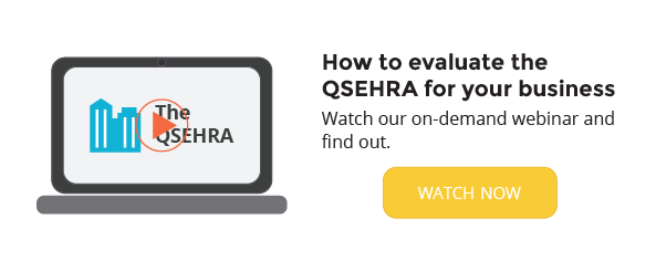 Evaluate the QSEHRA for your business.