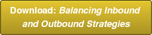 Download: Balancing Inbound  and Outbound Strategies