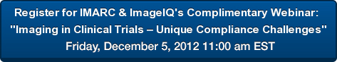Register for Imaging in Clinical Trials Webinar December 2012