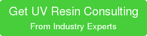 Get UV Resin Consulting From Industry Experts