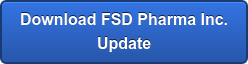 Download FSD Pharma Inc.  Update