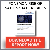 Ponemon Nation State Attacks Report CTA