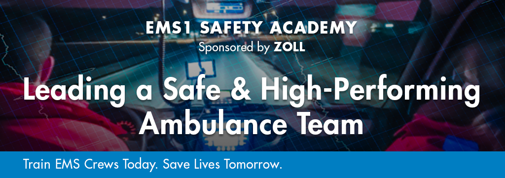 Safety Academy Course: Leading a Safe & High-Performing Ambulance Team