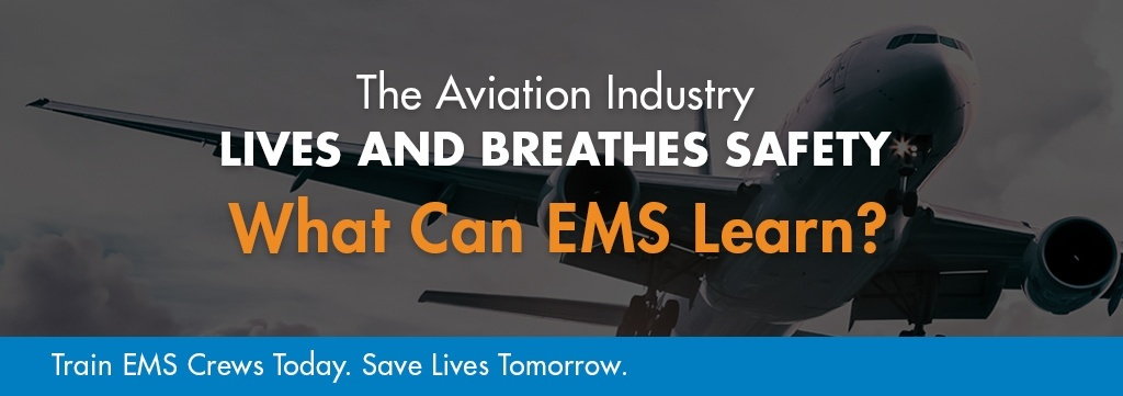 Watch the Webinar: How Can EMS Learn from the Aviation Industry?