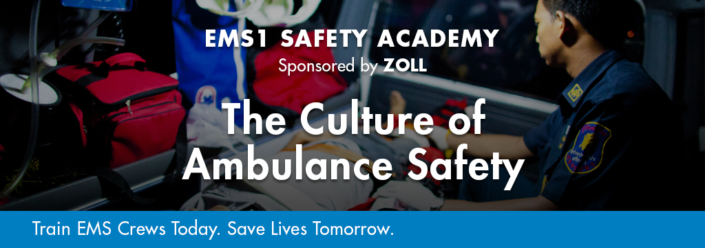 Safety Academy Course: The Culture of Ambulance Safety