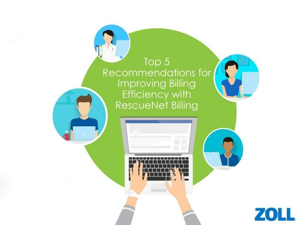Top 5 recommendations for improving billing efficiency with RescueNet Billing