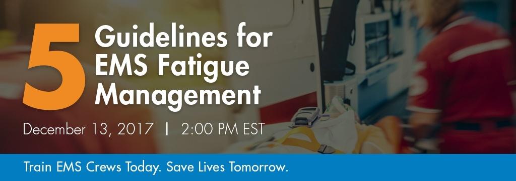 5 Guidelines for EMS Fatigue Management
