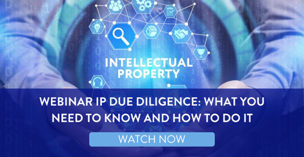 Watch the webinar recording today to understand what you need to know about Intellectual Property Due Diligence (IP DD).
