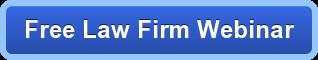 Free Law Firm Webinar