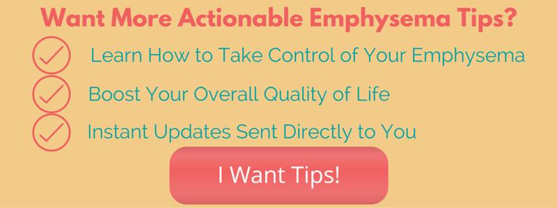 Subscribe for Emphysema Tips