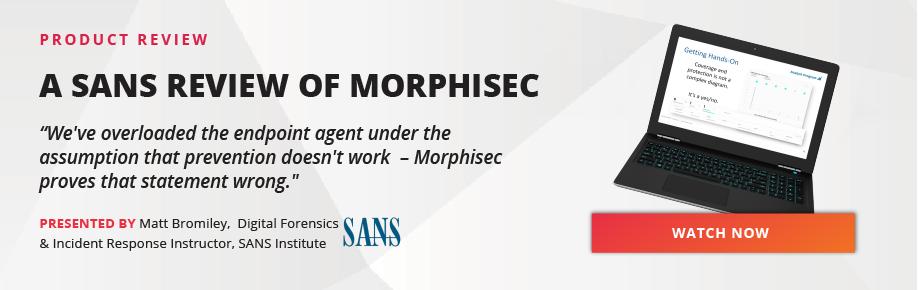 a-sans-product-review-webcast-of-morphisec