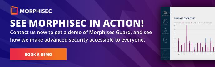 Book a demo of Morphisec Guard