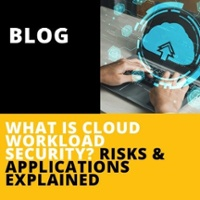What is Cloud Workload Security?