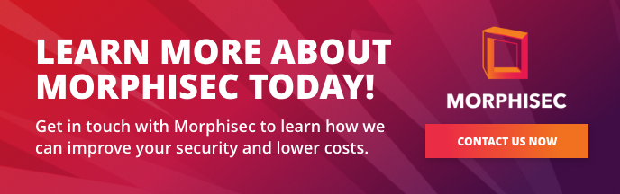 Contact Morphisec to learn more