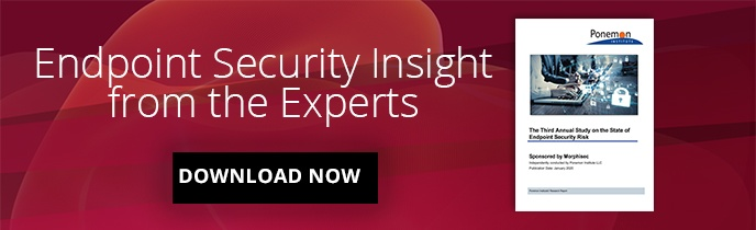 Download the 2020 State of Endpoint Security Risk Report