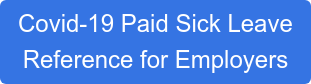 Covid-19 Paid Sick Leave Reference for Employers