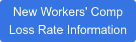 New Workers' Comp Loss Rate Information
