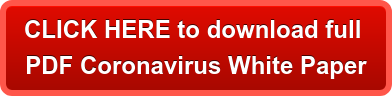 CLICK HERE to download full  PDF Coronavirus White Paper