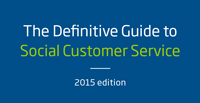 The definitive guide to social customer service
