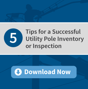 5 Tips for a Successful Utility Pole Inventory or Inspection