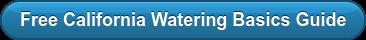 Free California Watering Basics Guide
