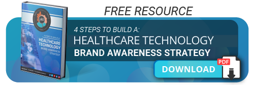 4 Steps to Build a Healthcare Technology Brand Awareness Strategy - Download