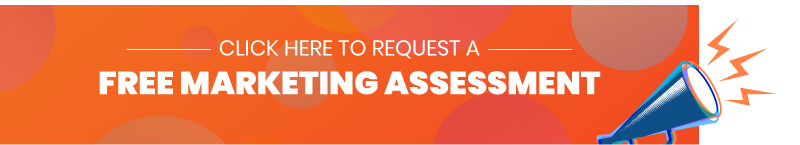 Click here to request a free marketing assessment